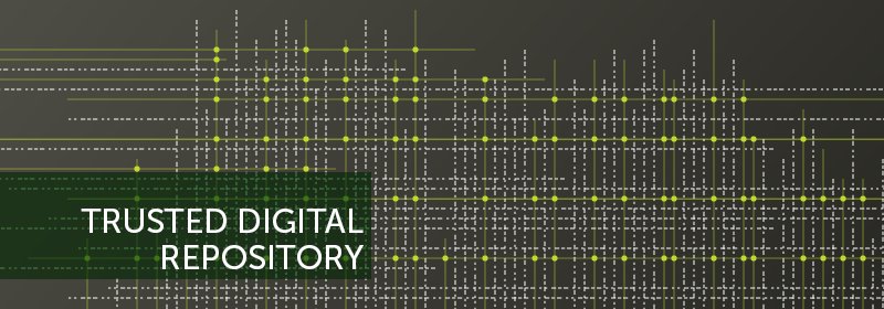 A grid of lines and the text: Trusted Digital Repository.