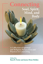Book cover image for Connecting Soul Spirit Mind and Body
